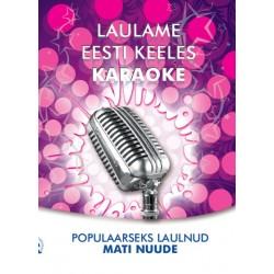 Karaoke Populaarseks laulnud Mati Nuude